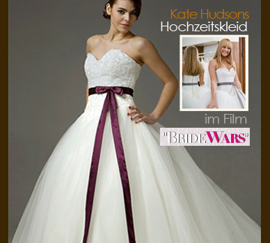 Kate Hudsons Hochzeitskleid im Film Bride Wars