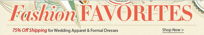 75% Off Shipping for Wedding Apparel &amp; Formal Dresses