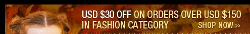 USD $30 OFF on Orders Over USD $150 in Fashion 