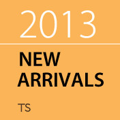 TS® NEW ARRIVALS